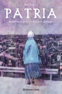 Patria (novela gráfica) de Fernando Aramburu y Toni Fejzula