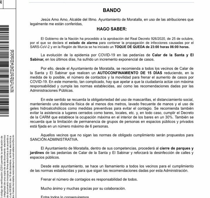 Un Bando de la alcaldía de Moratalla recomienda el auto confinamiento en las pedanías de Calar de la Santa y El Sabinar, ante el incremento exponencial de caso que se han localizado en los últimos días.
